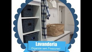 Dicas para organizar a lavanderia e ganhar mais espaços Thumbnail