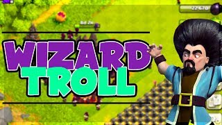 ALL WIZARDS - BEST STRATEGY OF 2017?! Clash of Clans TROLLING WITH ALL TROOP ATTACKS!
