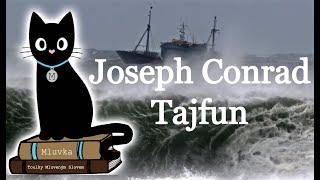 Joseph Conrad - Tajfun (Povídka) (Mluvené slovo SK)