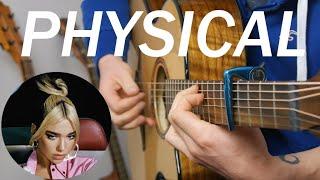 Baixar Physical - Dua Lipa - Fingerstyle Guitar Cover