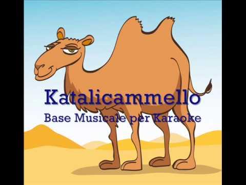 Il Katalicammello (Canzone + Base Musicale per Karaoke) | Canzoni per Bambini