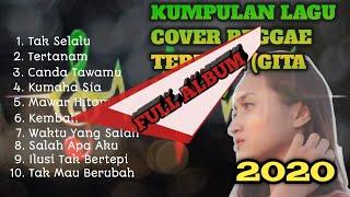 Download lagu KUMPULAN LAGU COVER REGGAE TERBAIK - (GITA TRILIA)