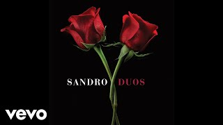 Sandro feat. Abel Pintos - Porque Yo Te Amo (Pseudo Video) ft. Abel Pintos