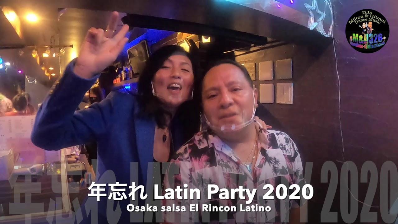 年忘れ Latin Party2020 @Osaka salsa El Rincon Latino