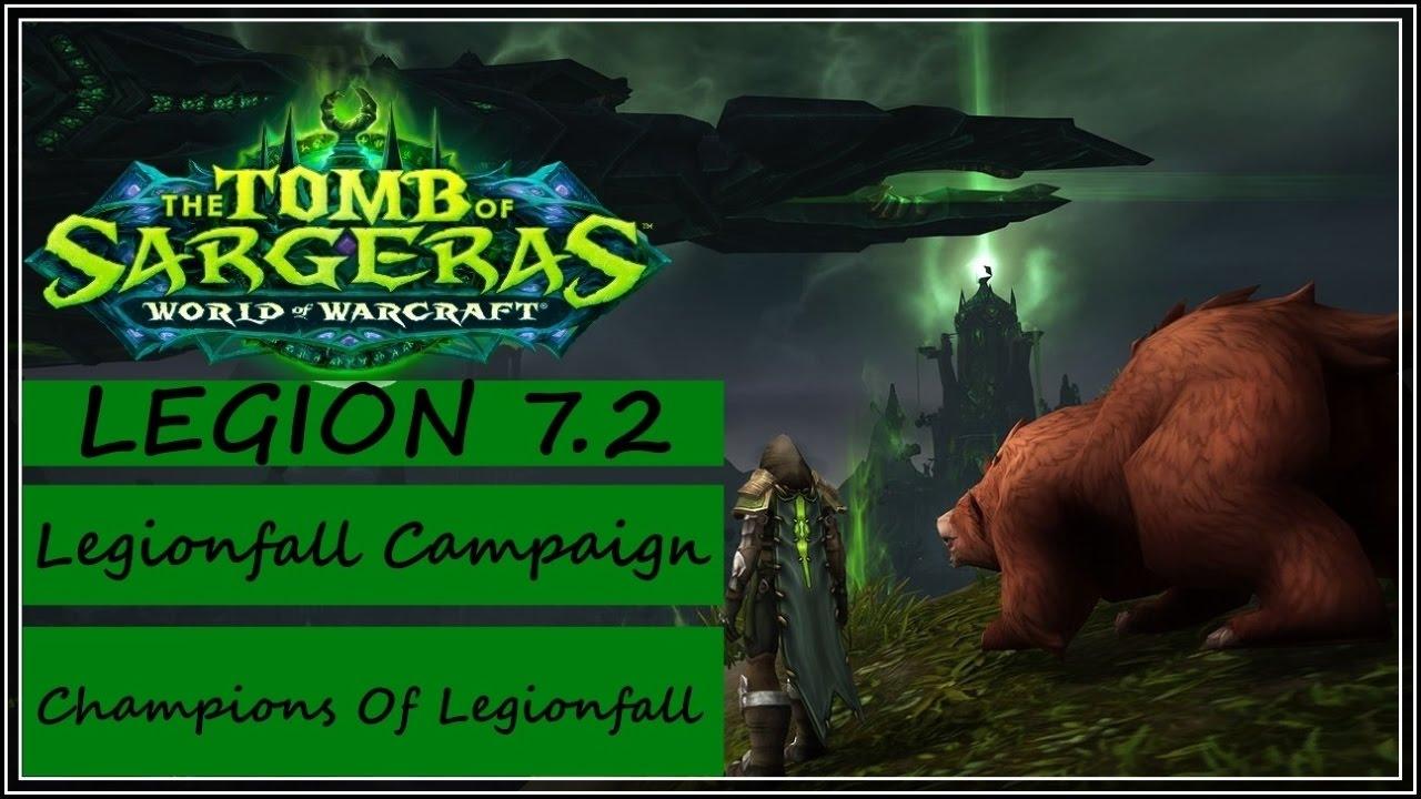 Legionfall Campaign Walkthrough Part 3 Champions Of Legionfall New Follower Wow Legion 7 2 Youtube