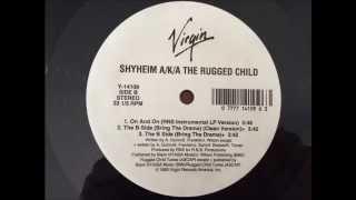 Shyheim ~ The B Side (Bring The Drama) ~ SI NYC 1993 RNS