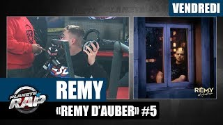 """Planète Rap - Rémy """"Rémy d'Auber"""" #Vendredi"""