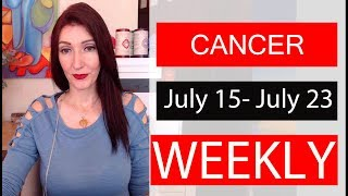 """CANCER WEEKLY LOVE TAROT """" New opportunity with soulmate"""" July 15 - July 23 2019"""