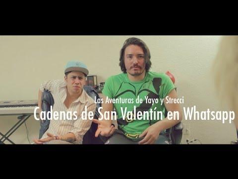 Las Aventuras de Yayo y Strecci - Cadenas de San Valentin en Whatsapp