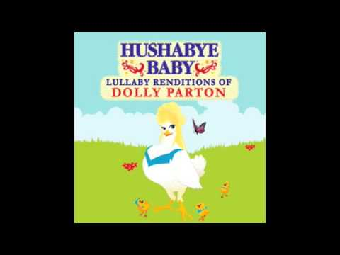 Here You Come Again Hushabye Baby Lullaby Renditions Of Dolly Parton