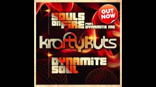 Krafty Kuts - Souls On Fire & Dynamite Soul *OUT NOW*