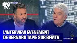 L'interview événement de Bernard Tapie sur BFMTV