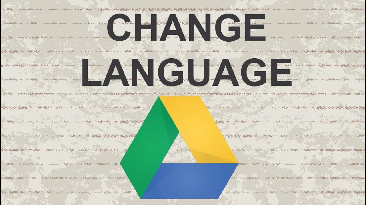 How to change language in Google Drive - YouTube