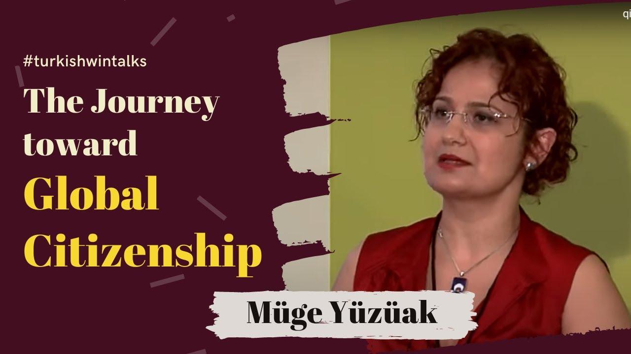 Müge Yüzüak | The Journey toward Global Citizenship