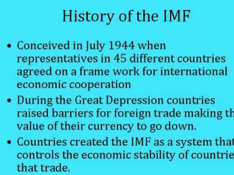 a description of the international monetary fund The international monetary fund (imf) is the central institution embodying the international monetary system and promotes balanced expansion of world trade, reduced trade restrictions, stable exchange rates, minimal trade imbalances, avoidance of currency devaluations, and the correction of balance-of-payment.