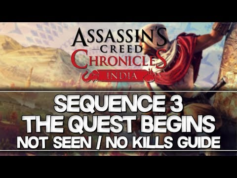 Assassin's Creed Chronicles: India   Sequence 3 Not Seen / No Kills Guide (Plus Hard)  