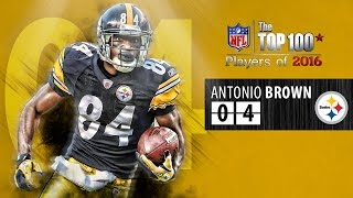 #04 Antonio Brown (WR, Steelers) | Top 100 Players of 2016