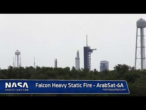 Falcon Heavy - Static Fire ArabSat-6A