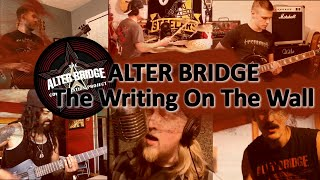 ALTER BRIDGE  The Writing On The Wall  International Collab