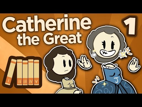 Catherine the Great - I: Not Quite Catherine Yet - Extra History