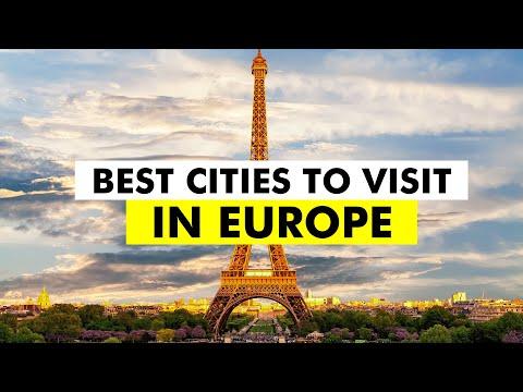Best Cities in Europe to Visit – Top 100 European Cities