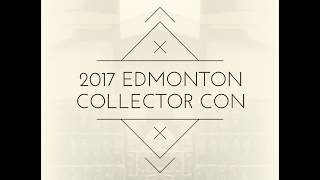 2017 Edmonton Collector Con