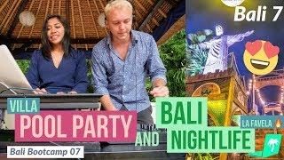Villa Pool Party & Bali Nightlife ?Bali Mastermind Vlog 7 (Amazing La Favela Night Club ?)