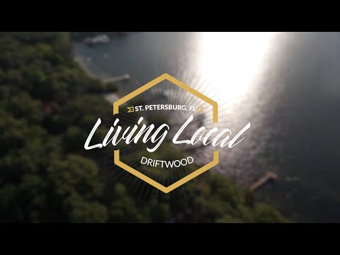 Living Local: Driftwood