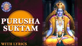 Full Purusha Suktam With Lyrics | पुरुषा सूक्तम | Ancient Vedic Chants In Sanskrit | Powerful Mantra