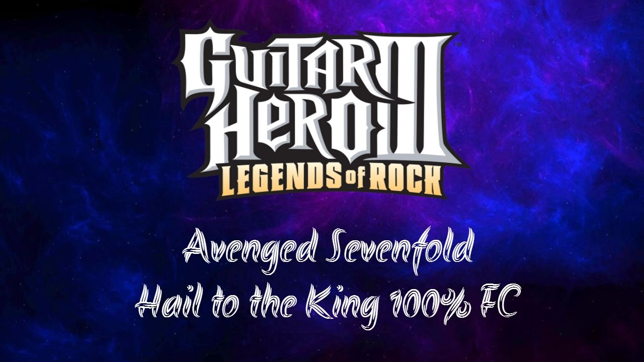 Guitar Hero 3 Pc Avenged Sevenfold Hail To The King 100 Fc