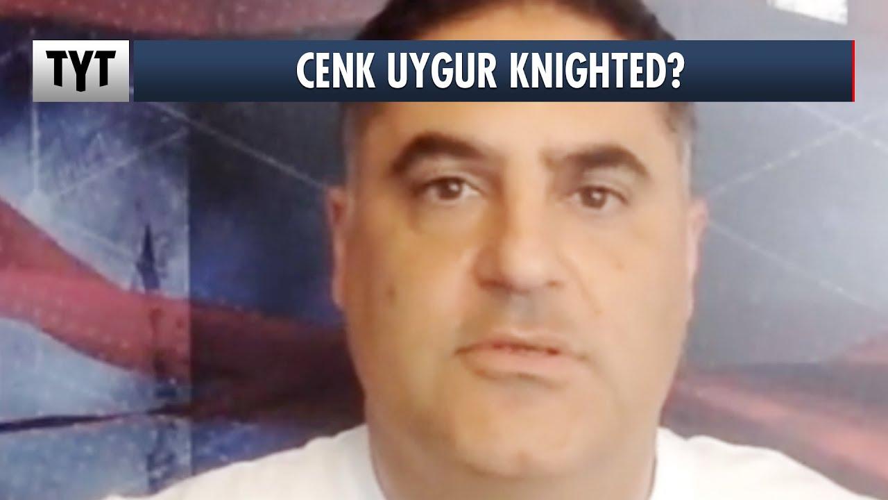 SIR Cenk Uygur?