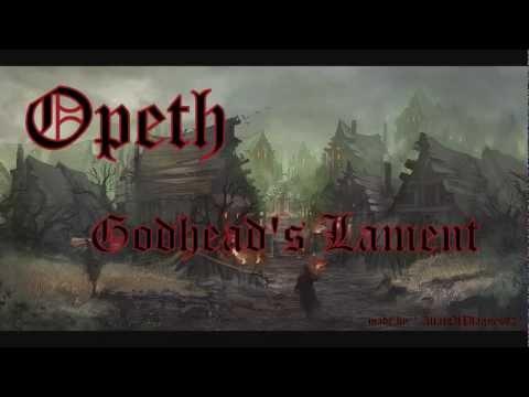 Opeth - Godhead's Lament (Lyrics on Screen & 720p)
