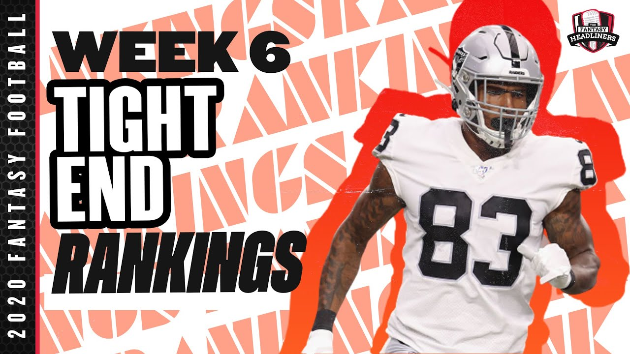 2020 Fantasy Football Rankings - Top 20 Tight Ends in Fantasy Football - Week 6