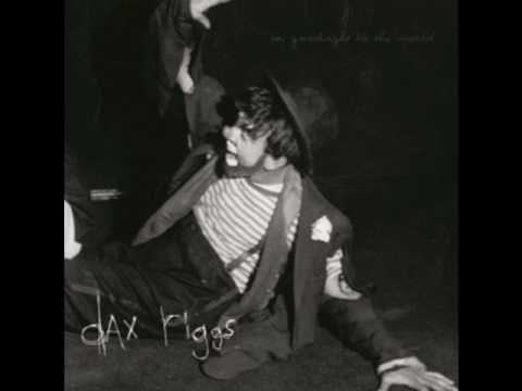 Dax Riggs - You Were Born To Be My Gallows