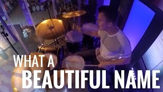 Live Drum Cover - WHAT A BEAUTIFUL NAME || Ft. Ben Fielding - Hillsong Worship