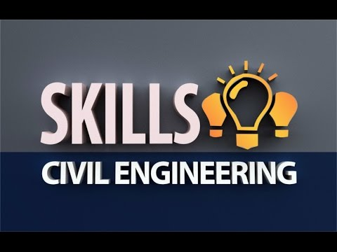 7 Most Important skills for a Civil Engineer to succeed