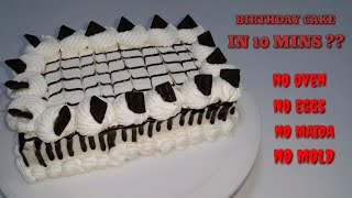 EASY CAKE RECIPE - EGGLESS & WITHOUT OVEN