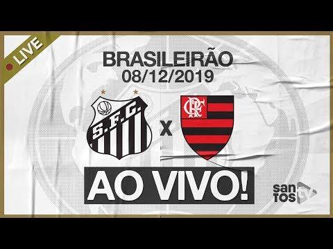 AO VIVO: SANTOS 4 X 0 FLAMENGO | PRÉ-JOGO E NARRAÇÃO | BRASILEIRÃO (08/12/19)