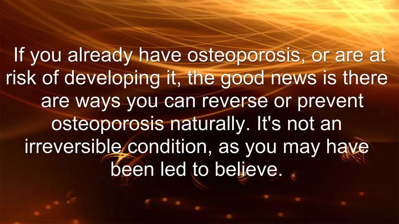 How Can I Reverse Osteoporosis Naturally