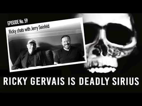 RICKY GERVAIS IS DEADLY SIRIUS #059