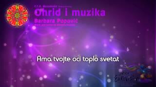 "Barbara Popović - ""Ohrid i muzika"" (F.Y.R. Macedonia) - [Karaoke version]"
