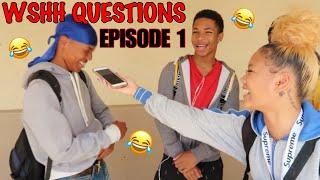WSHH Questions EP.1😂‼️|HIGHSCHOOLEDITION