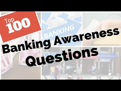 Top 100 Banking Awareness Questions for SBI Clerks 2018