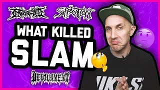 WHAT KILLED SLAM? Devourment, Suffocation, Ingested