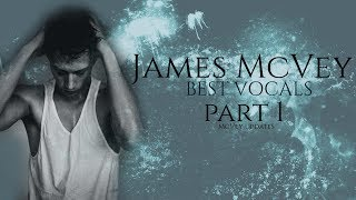 James McVey: Best Vocals [Part 1]