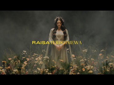 Смотреть клип Raisa - Teristimewa