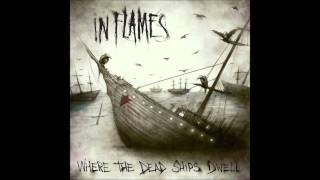 In Flames - Where The Dead Ships Dwell (Casper Remix)