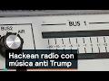 Hackean radio con música anti Trump - Trump - Denise Maerker 10 en punto