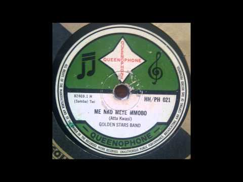 Golden Stars Band - Me Nko Meye Mmobo