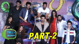 uncut khatron ke khiladi 7 arjun kapoor others at the press conference colors – part 2